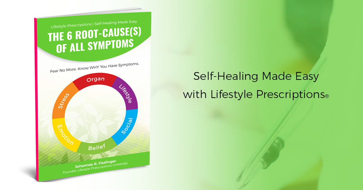 Self-Healing Made Easy with Lifestyle Prescriptions®