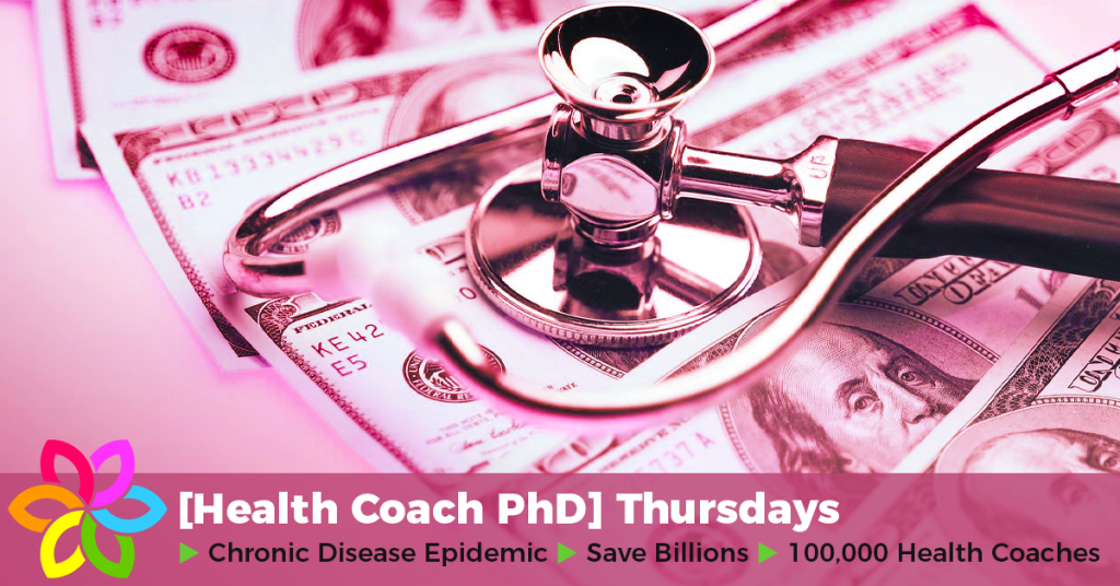 How to solve the chronic disease epidemic and save billions in health care costs by employing 100,000 health coaches.​