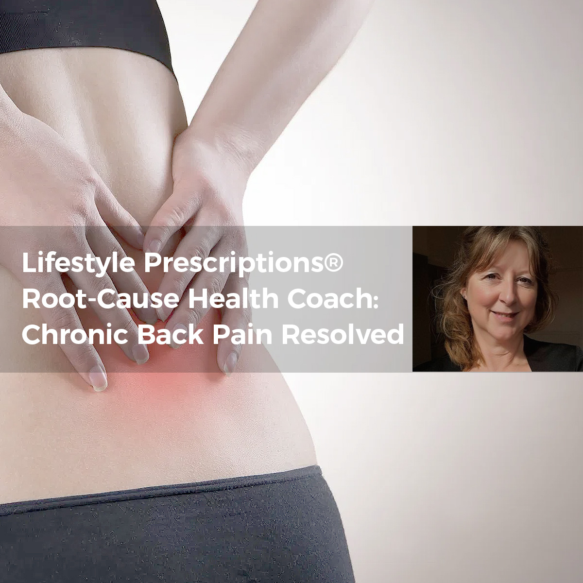 Chronic Back Pain Resolved: A Success Story